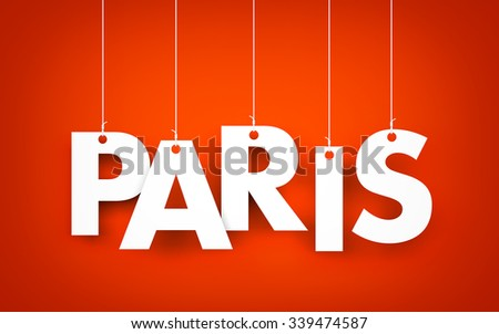 Paris word hanging on the ropes - stock photo