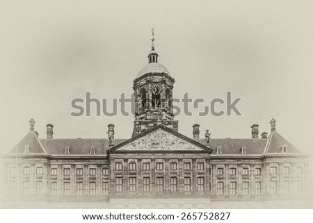 Parts of Royal Palace building (Koninklijk Paleis) at the Dam Square in Amsterdam, Netherlands. Palace classicism style was built as a city hall during Dutch Golden Age (1648 -1655). Antique vintage. - stock photo