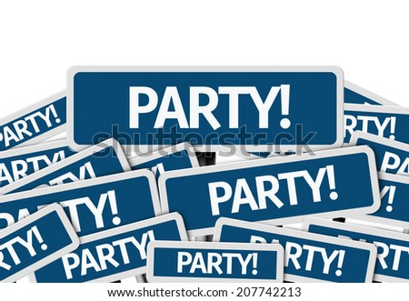 Party written on multiple blue road sign - stock photo