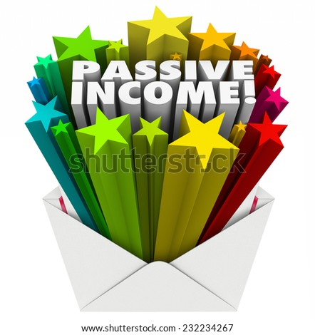 Passive Income word and 3d stars in an open envelope to illustrate easy money sent to you as pay, earnings, wages or salary - stock photo
