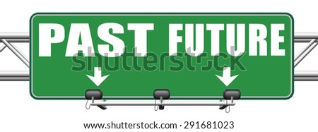 past future prediction and forecast near bright future fortune telling and forecast evolution and progress and innovations - stock photo