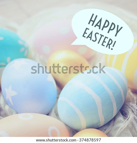 Pastel and colorful easter eggs with happy easter word in speech bubble for postcard - stock photo