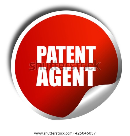 patent agent, 3D rendering, red sticker with white text - stock photo