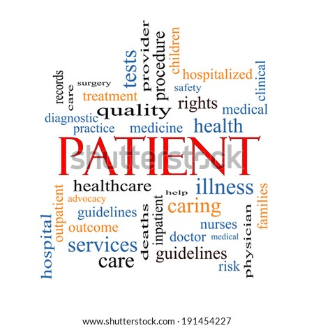 Patient Word Cloud Concept with great terms such as medicine, rights, healthcare and more. - stock photo