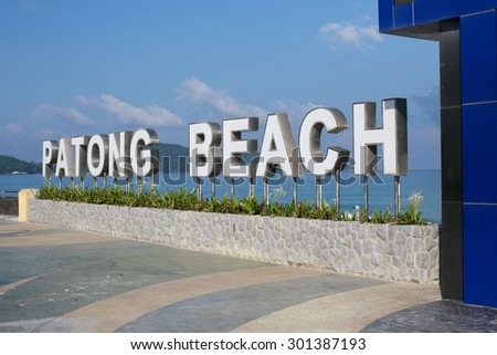 Patong Beach sign in Phuket, Thailand - travel and tourism.  - stock photo