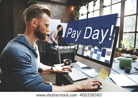 Pay Day Economy Salary Money Budget Concept - stock photo