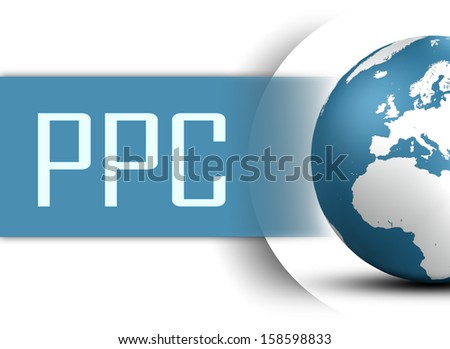 Pay per Click concept with globe on white background - stock photo