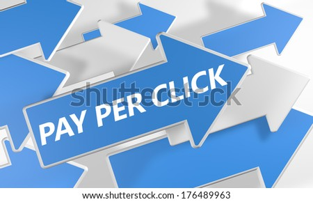 Pay per Click 3d render concept with blue and white arrows flying upwards over a white background. - stock photo