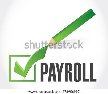 payroll check mark sign concept illustration design over white - stock photo
