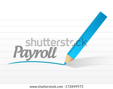 payroll message illustration design over a white background - stock photo