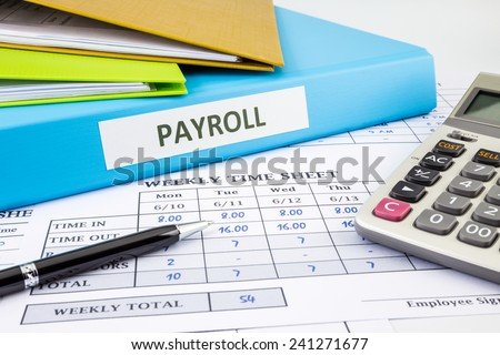 PAYROLL word on blue binder place on weekly time sheet and payroll summary report, human resources concept - stock photo