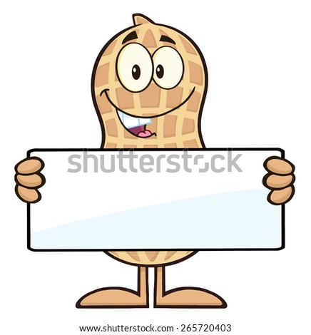 Peanut Cartoon Character Holding a Blank Sign. Raster Illustration Isolated On White - stock photo