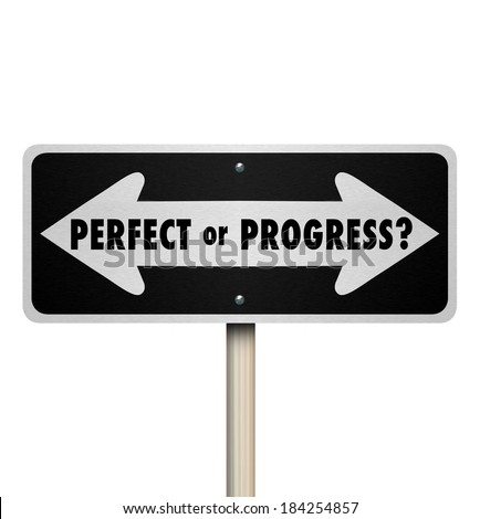Perfect or Progress Arrow Road Street Sign Move Forward - stock photo