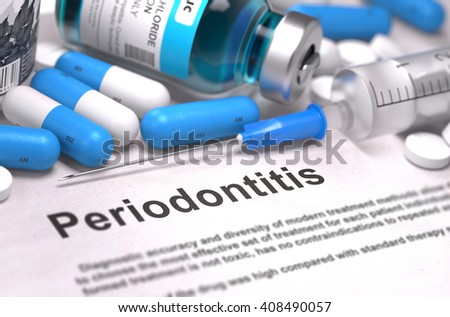 Periodontitis - Printed Diagnosis with Blue Pills, Injections and Syringe. Medical Concept with Selective Focus. 3D Render. - stock photo