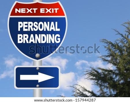 Personal Branding road sign - stock photo