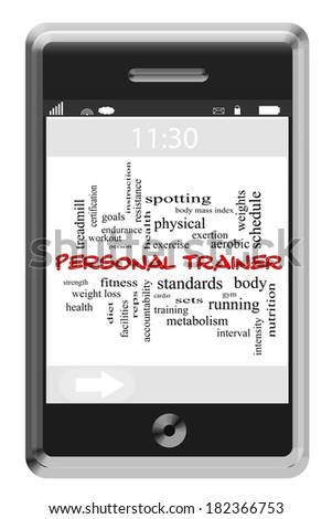 Personal Trainer Word Cloud Concept of Touchscreen Phone with great terms such as fitness, schedule, diet and more. - stock photo