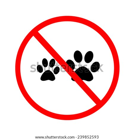 Pet not allowed signs on white background. - stock photo