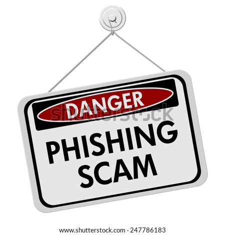 Phishing Scam Danger Sign,  A red and white sign with the words Phishing Scam isolated on a white background - stock photo
