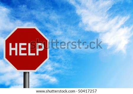 Photo realistic metallic reflective 'Help' sign, against a bright blue sunny summer sky. With space for your text / editorial overlay - stock photo