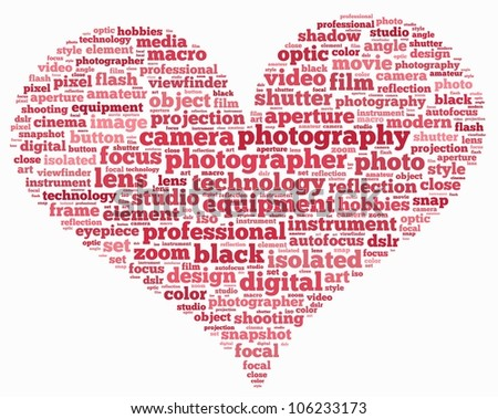 photography info-text (cloud word) composed in the shape of love on white background - stock photo