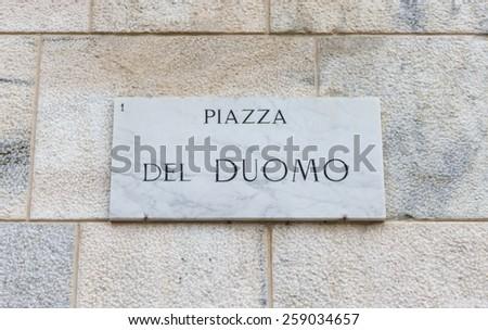 Piazza del Duomo road sign, Milan, Italy. - stock photo