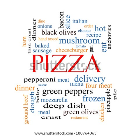 Pizza Word Cloud Concept with great terms such as pepperoni, menu, delivery and more. - stock photo