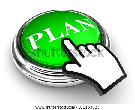 plan green button and cursor hand on white background. clipping paths included - stock photo