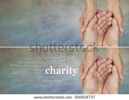 Please give generously - two identical banners one with a Charity word cloud, the other without, on a rustic light colored stone effect background with a woman holding a man's hands in a needy gesture - stock photo