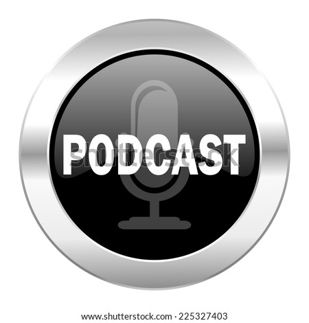 podcast black circle glossy chrome icon isolated  - stock photo