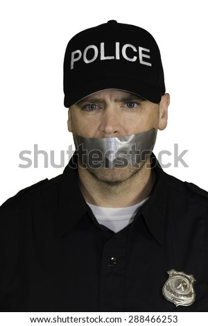 Police Officer being censored with duct tape covering his mouth.    - stock photo