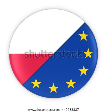 Polish and European Relations - Badge Flag of Poland and Europe 3D Illustration - stock photo