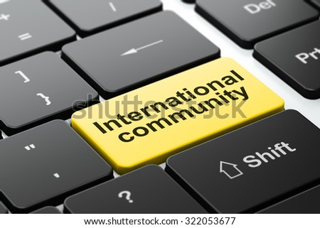 Political concept: computer keyboard with word International Community, selected focus on enter button background, 3d render - stock photo