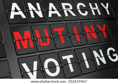 Political concept: Mutiny on airport board background, 3d render  - stock photo