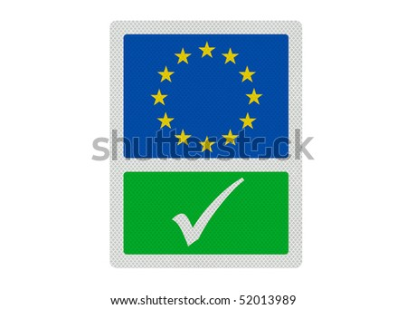 Political issues series: 'Yes to the EU' concept. Photo realistic sign, isolated on pure white. - stock photo