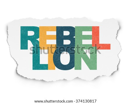 Politics concept: Rebellion on Torn Paper background - stock photo