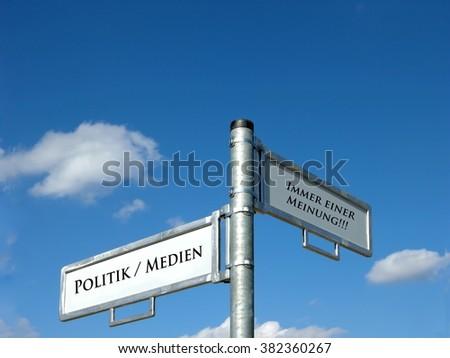 Politics / Media - Always an opinion - stock photo