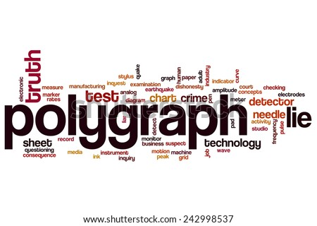 Polygraph word cloud concept with lie truth related tags - stock photo