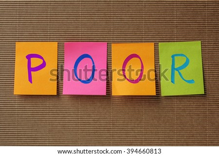 poor text on colorful sticky notes - stock photo