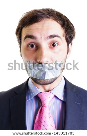 Portrait of a scared businessman with duct tape on mouth, isolated on white. Conceptual image. - stock photo