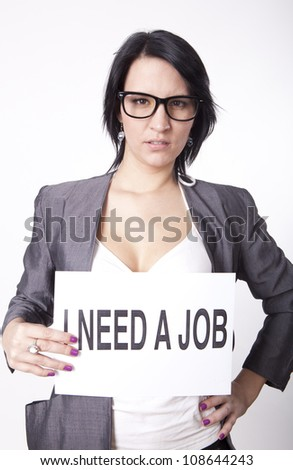 Portrait of a young attractive woman with a sign need work. - stock photo