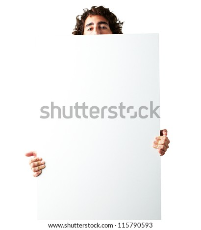 Portrait Of Man Holding a blank billboard On White Background - stock photo