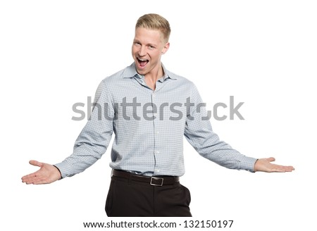 Portrait of overjoyed businessman looking straight with open arms isolated on white background. - stock photo