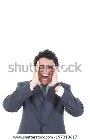 Portrait of stressed businessman screaming in pain and having headache, Business man under pressure with hands on his head - stock photo