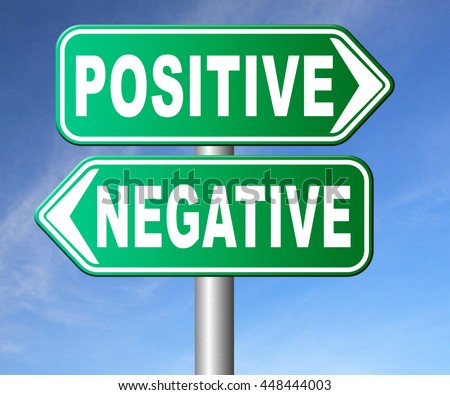positive thinking or think negative positivity or negativity optimistic or pessimistic look at sunny side of life attitude road sign arrow - stock photo