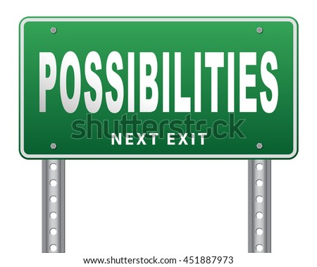 possibilities and opportunities alternatives achievement road sign billboard 3D illustration, isolated, on white - stock photo
