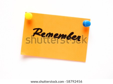 post-it note with handprinted remember isolated - stock photo