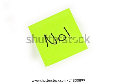 Post-it with the word NO! written on it isolated on white - stock photo