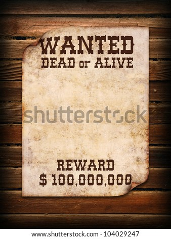 Poster Wanted dead or alive on wooden wall - stock photo