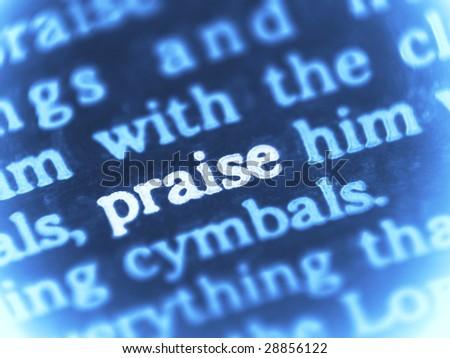 Praise God - macro shot of the Bible text - Psalm 150. - stock photo