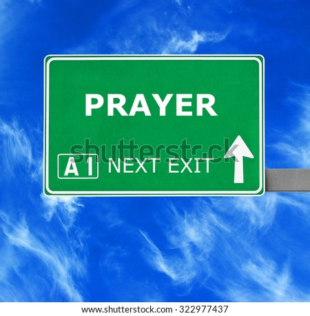 PRAYER road sign against clear blue sky - stock photo